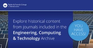 Taylor & Francis Journal Collections Engineering, Computing & Technology