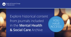 Taylor & Francis Journal Collections Mental Health & Social Care