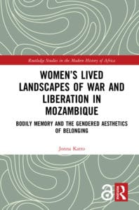 Women's Lived Landscapes of War and Liberation