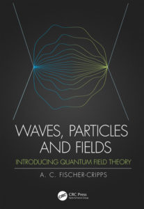 Waves, Particles and Fields